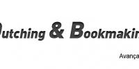 Dutching & Bookmaking para avançados