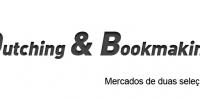 Dutching & Bookmaking mercados de duas seleções