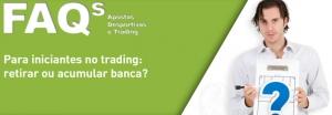 FAQs-20141112-3-retirar-ou-acumular-banca