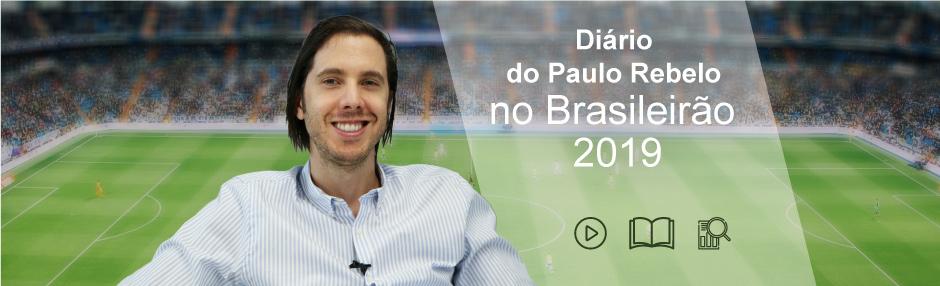 Diário Brasileirão 2019 com Paulo Rebelo